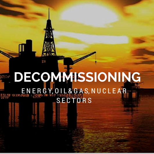 Plant decommissioning Energy Nuclear Oil Gas